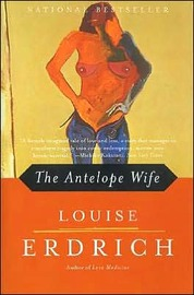 Antelope Wife by Louise Erdrich image