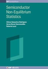 Semiconductor Non-Equilibrium Statistics by Cloves Goncalves Rodrigues