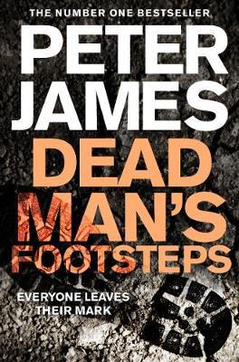 Dead Man's Footsteps by Peter James