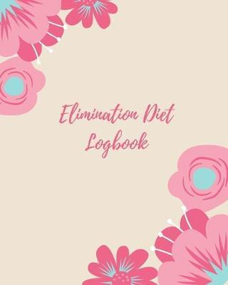 Elimination Diet Logbook by Wellness Journal