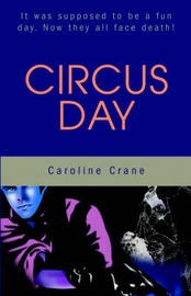 Circus Day by Caroline Crane