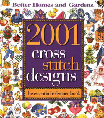 2001 Cross Stitch Designs by Better Homes & Gardens image