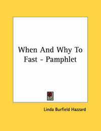 When and Why to Fast - Pamphlet by Linda Burfield Hazzard