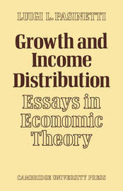 Growth and Income Distribution by Luigi L. Pasinetti