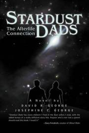 Stardust Dads by David R. George