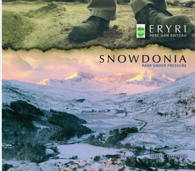 Snowdonia - Park Under Pressure by Rob Collister