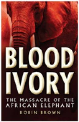 Blood Ivory by Robin Brown image