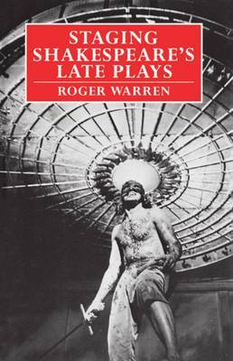 Staging Shakespeare's Late Plays by Roger Warren image