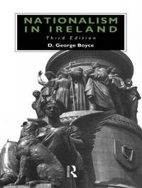 Nationalism in Ireland by D.George Boyce image