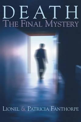 Death: The Final Mystery by Lionel Fanthorpe image