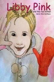 Libby Pink by Carol Ann Cartaxo