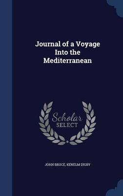 Journal of a Voyage Into the Mediterranean by John Bruce image