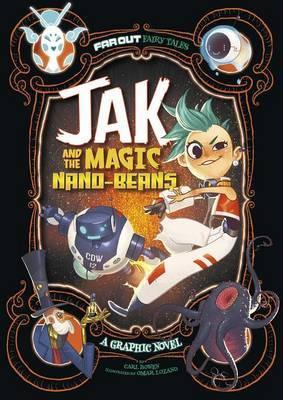 Far Out Fairy Tales: Jak and the Magic Nano-Beans | Carl