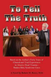 To Tell the Truth by Robert M. Reece