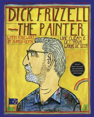 Dick Frizzell by Dick Frizzell