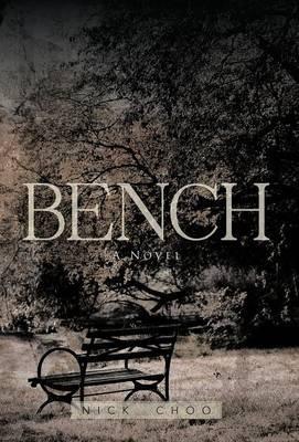 Bench by Nick Choo