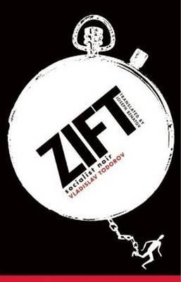 Zift by Vladislav Todorov