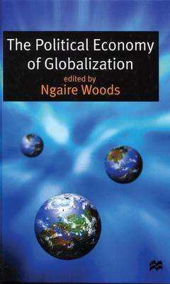 The Political Economy of Globalization by Ngaire Woods image