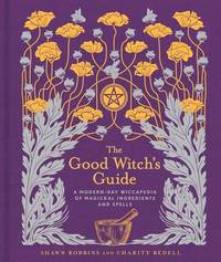 The Good Witch's Guide by Shawn Robbins