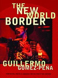 The New World Border by Guillermo Gomez-Pena image