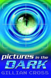 Pictures in the Dark by Gillian Cross image