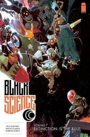 Black Science Volume 7: Extinction is the Rule by Rick Remender