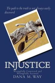 Injustice by MS Dana M Way