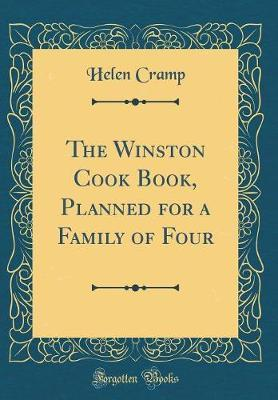 The Winston Cook Book, Planned for a Family of Four (Classic Reprint) by Helen Cramp image