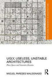 Ugly, Useless, Unstable Architectures by Miguel Paredes Maldonado