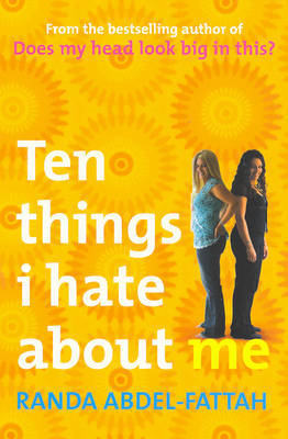 Ten Things I Hate About Me by Randa Abdel-Fattah image