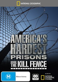 National Geographic - America's Hardest Prisons - Inside the Kill Fence on DVD