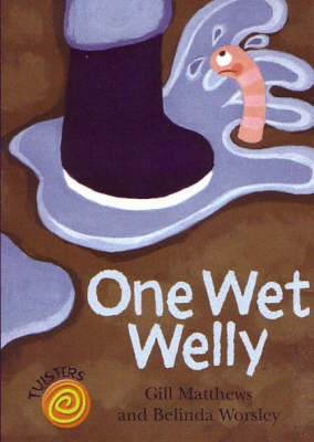 One Wet Welly by Gill Matthews