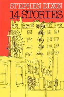 14 Stories by Stephen Dixon