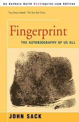 Fingerprint: The Autobiography of Us All by John Sack