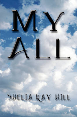 My All by Shelia Kay Hill image