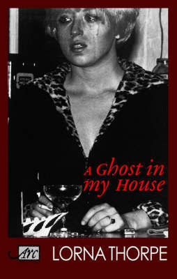A Ghost in My House by Lorna Thorpe image