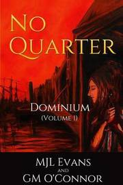 No Quarter by M Jl Evans