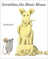 Geraldine, the Music Mouse by Leo Lionni