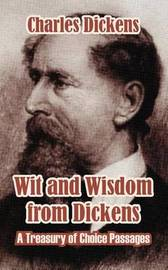 Wit and Wisdom from Dickens by Charles Dickens image