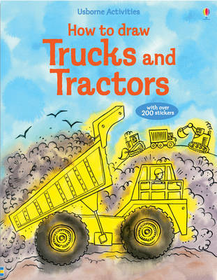 How to Draw Trucks and Tractors by Fiona Watt image