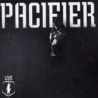 Live by Pacifier image