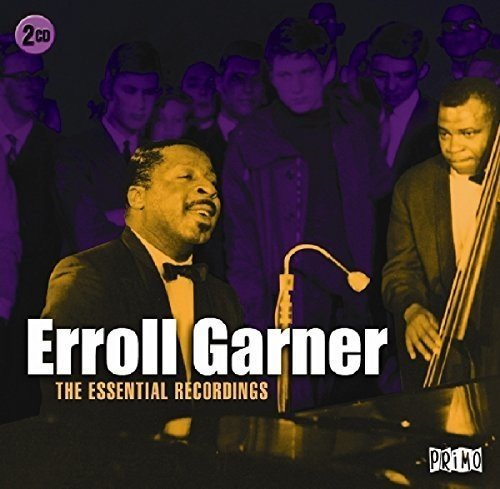 The Essential Recordings by Erroll Garner