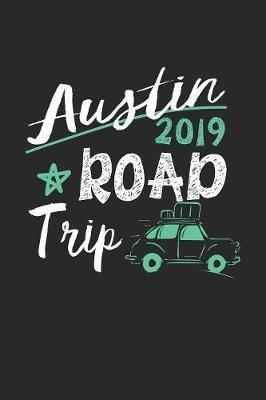Austin Road Trip 2019 by Maximus Designs