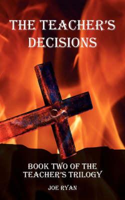 The Teacher's Decisions by JOE RYAN image