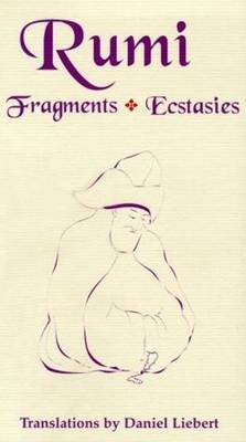 Fragments and Ecstasies by Jelaluddin Rumi image