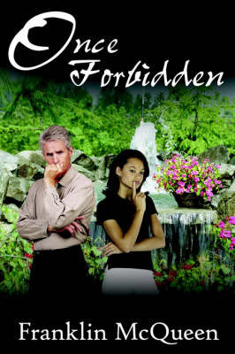 Once Forbidden by Franklin McQueen