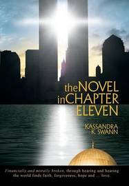 The Novel in Chapter Eleven by Kassandra K Swann image