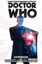 Doctor Who: The Twelfth Doctor: v.3 by Robbie Morrison