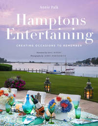 Hamptons Entertaining by Annie Falk