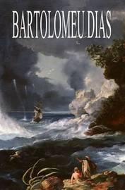 Bartolomeu Dias by Ernst Georg Ravenstein image